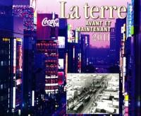 La Terre Avant Et Maintenant 2011 Calendar