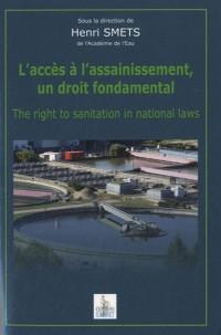L'accès à l'assainissement, un droit fondamental : Edition français-anglais