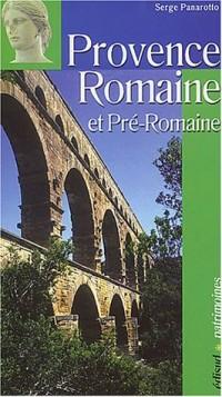 La Provence Romaine et Pré-Romaine