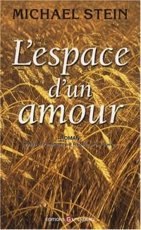 L'espace d'un amour