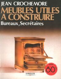 Meubles Utiles a Construire - Bureaux, Secretaires