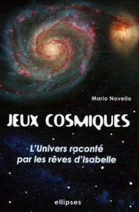 Jeux Cosmiques : L'univers raconté par les rêves d'Isabelle