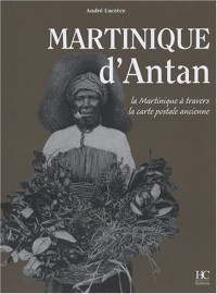 Martinique d'Antan