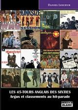 LES 45-TOURS ANGLAIS DES SIXTIES Argus et classements au hit-parade