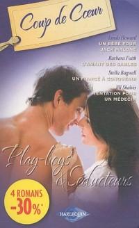 Un bébé pour Jack Malone ; L'amant des sables - Un fiancé à conquérir ; Tentation pour un médecin