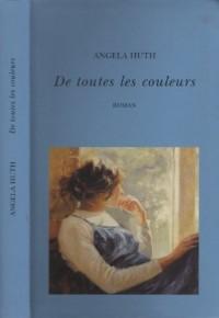 De Toutes Les Couleurs. Roman Traduit De L'Anglais.
