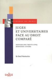 Juges et universitaires face au droit comparé : Histoire des trente-cinq dernières années