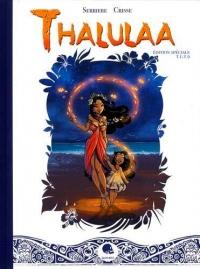 Thalulaa T01&02 - ed. Augmentée