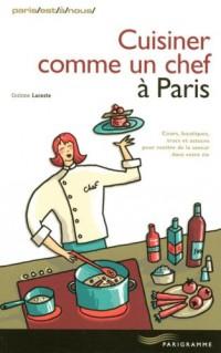 Cuisiner Comme un Chef a Paris 2007