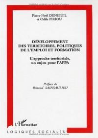 Développement des territoires, politiques de l'emploi et formation. : L'approche territoriale, un enjeu pour l'AFPA