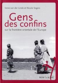 Gens des confins : Sur la frontière orientale de l'Europe