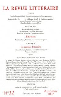 La Revue littéraire, n° 32 - automne 2007