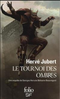 Le tournoi des ombres: Une enquête de Georges Hercule Bélisaire Beauregard