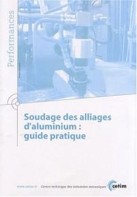Soudage des alliages d'aluminium : guide pratique