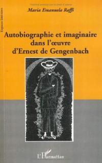 Autobiographie et imaginaire dans l'oeuvre d'Ernest de Gengenbach