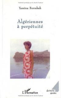 Algériennes à perpétuité