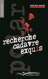 RECHERCHE CADAVRE EXQUIS