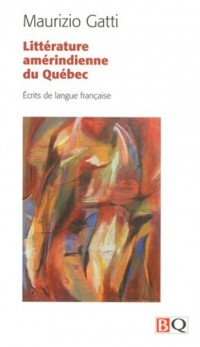 Litterature Amerindienne du Quebec 2009