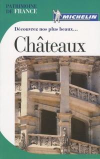 Découvrez nos plus beaux... Châteaux