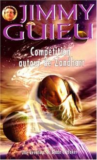 Compétition Autour De Zandharr (Une Aventure De Blade Et Baker)