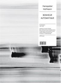 Hanspeter Hofmann: Bonheur Automatique
