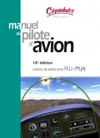 Manuel du pilote d'avion : Licence de pilote privé FCL1-PPL(A)