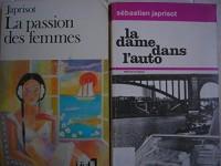 lot 2 livres sébastien japrisot : la dame dans l'auto - la passion des femmes