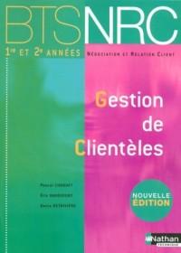 Gestion de Clientèles BTS NRC 1e et 2e années