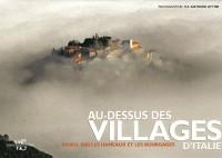Au-dessus des villages d'Italie : En vol sur les hameaux et les bourgades