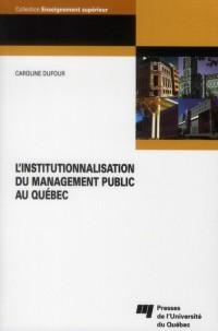 Institutionnalisation du Management Public au Quebec