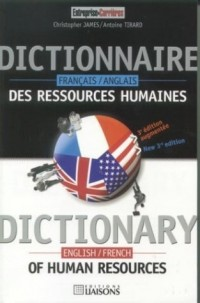 Dictionnaire français-anglais des ressources humaines : Dictionary english-french of human resources