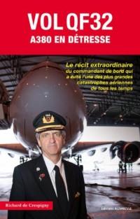 Vol QF32 - A380 en détresse