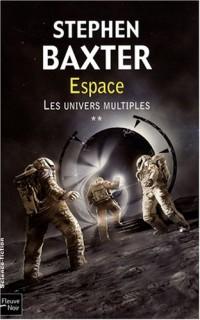 Espace, Tome 2 : Les univers multiples