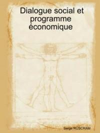 Dialogue Social Et Programme Economique