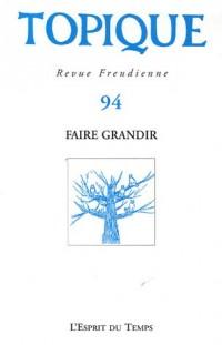 Topique, N° 94 : Grandir 2