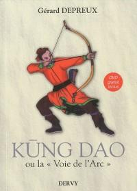 Kung Dao : La Voie de l'Arc (1DVD)