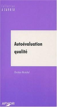 Autoévaluation qualité