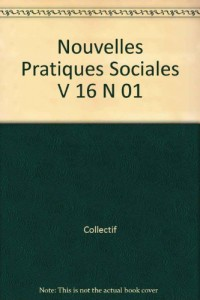 Nouvelles Pratiques Sociales V 16 N 01