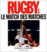 Rugby : Le Match des matches