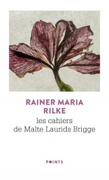 Les Cahiers de Malte Laurids Brigge [Poche]