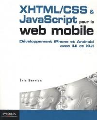 Développement XHTML/CSS et JavaScript pour le web mobile