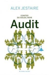 Contes du Soleil Noir : Audit