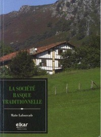 La Societe Basque Traditionnelle