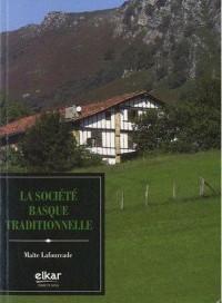 La Societe Basque Traditionnelle