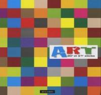 ART, 20e et 21e siècles