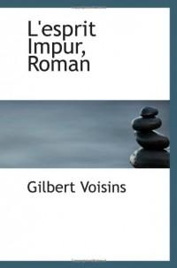 L'esprit Impur, Roman