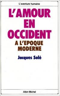 L'Amour en Occident à l'époque moderne