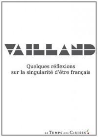 Quelques réflexions sur la singularité d'être français