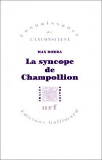 La Syncope de Champollion