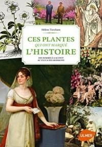 Ces plantes qui ont marqué l'Histoire : Des bombes à l'aconit au yucca des mormons
